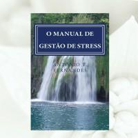 O Manual de Gestão de Stress